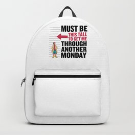 Monday Lazy Office Has To Grow Weeks Tomorrow Muffle Backpack