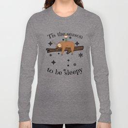 Sloth Late Sleepers Christmas Sleep Sleepy Lazy Long Sleeve T-shirt