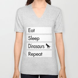 Eat Sleep Dinosaurs Repeat - Dinosaur De Unisex V-Neck