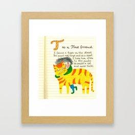 T as a True Friend Framed Art Print