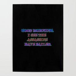 Funny Sarcastic Assassin Joke Poster