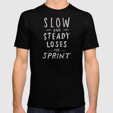 slow and steady loses the sprint Mens Fitted Tee Black MEDIUM