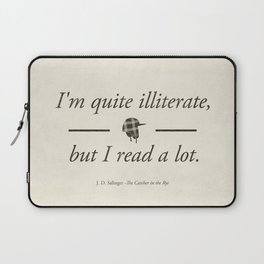 Salinger's The Catcher in the Rye - Literary quote art, bookish gift, modern home decor Laptop Sleeve