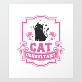 Cat Consultant Professional Adviser Counselor Expert Physician Specialist Gift Art Print