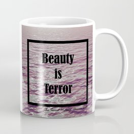 BEAUTY IS TERROR   THE SECRET HISTORY BY DONNA TARTT Coffee Mug