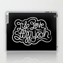 Life Love Stuff Yeah (White) Laptop & iPad Skin