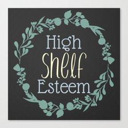 High Shelf Esteem Canvas Print