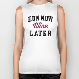 Run Now, Wine Later Funny Quote Biker Tank