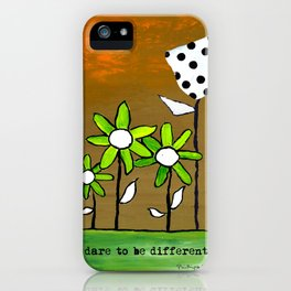 """Dare To Be Different"" Original design by PhillipaheART iPhone Case"