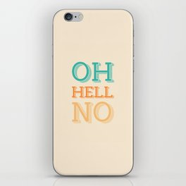 Hell No iPhone Skin