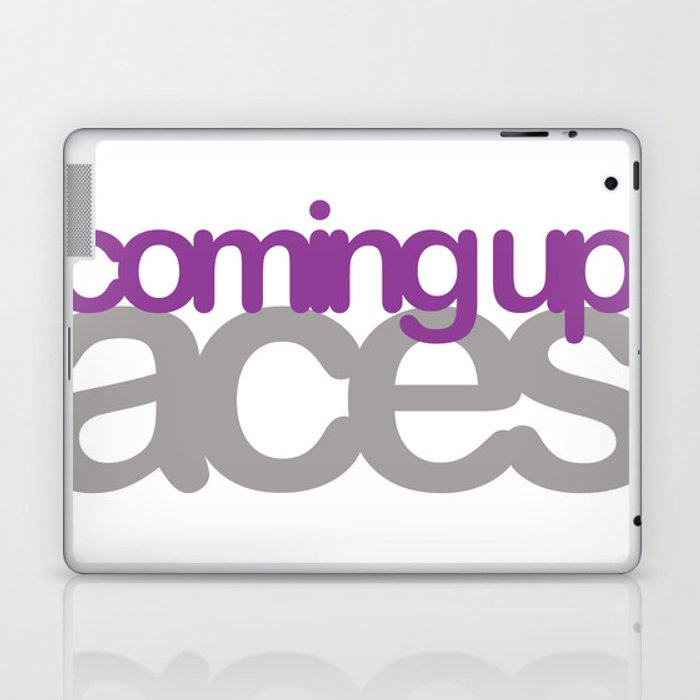 coming up aces Laptop & iPad Skin