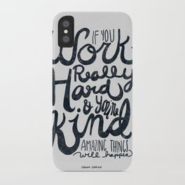 Work Really Hard iPhone Case