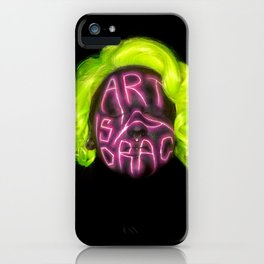 Art is a Drag iPhone Case