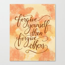 Forgive Yourself  Canvas Print