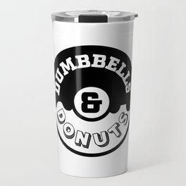 Dumbbells and Donuts Travel Mug