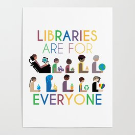 Rainbow Libraries Are For Everyone Poster