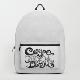 Carpe that f***g Diem.... (black) Backpack