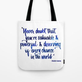 Never doubt blue Tote Bag