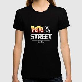 Pete On The Street - ScreenFellas T-shirt