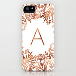 Letter A - Faux Rose Gold Glitter Flowers iPhone Case