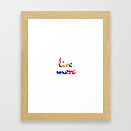 live more colorful design Framed Art Print