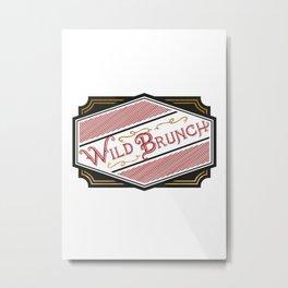 Wild Brunch Metal Print