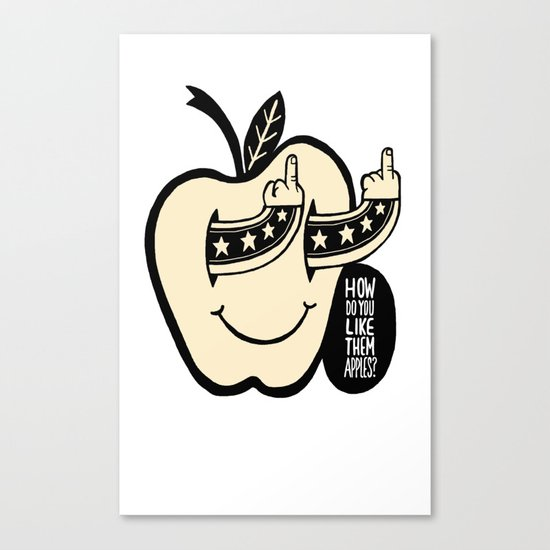 How Do You Like Them Apples? Canvas Print