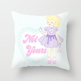 Not Yours K-12 Girl Throw Pillow