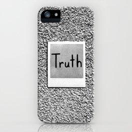 Truth iPhone Case