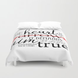 THE HEART IS AN ARROW | SIX OF CROWS BY LEIGH BARDUGO Duvet Cover