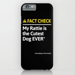 Rattie Dog Funny Fact Check iPhone Case