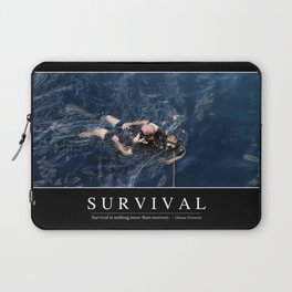 Survival: Inspirational Quote and Motivational Poster Laptop Sleeve