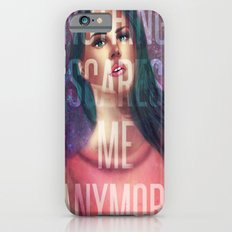 Nothing Scares Me Anymore iPhone 6s Slim Case