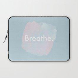 Breathe. Laptop Sleeve