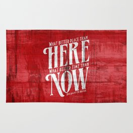 Here, Now!  Rug