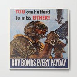 Vintage poster - War Bonds Metal Print