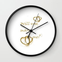 Will you marry me ??? Wall Clock
