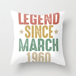 60th Birthday Legend Since March 1960 gift Throw Pillow