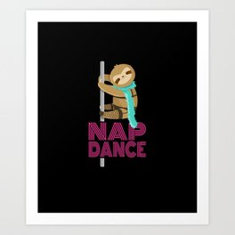 Funny Nap Dance Neon Sign Cute Sloth Pole Dancer Art Print