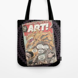 LOOK AT THAT ART! Tote Bag