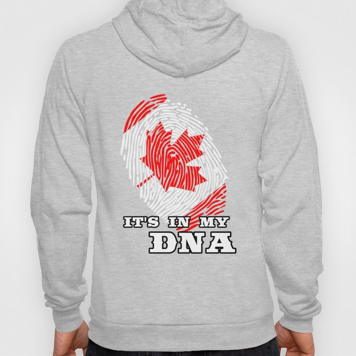 Canada - ItS In My Dna Hoody