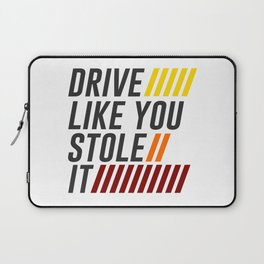 Drive It Like You Stole It Racing Speed Grand Laptop Sleeve