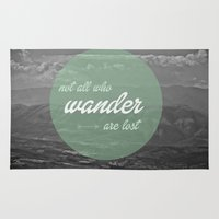 not all who wander Area & Throw Rugs featuring not all those who wander by AnnaGo