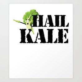 Hail Kale Kale Art for Vegans Vegetarians on Diet Light Art Print