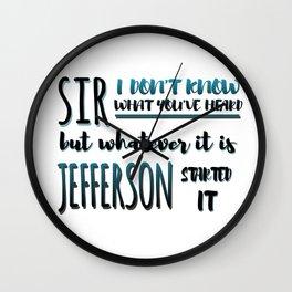 Jefferson Started It | Hamilton Wall Clock