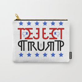 """REJECT TRUMP"" Carry-All Pouch"