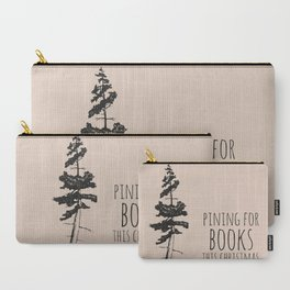 Pining for Books Carry-All Pouch