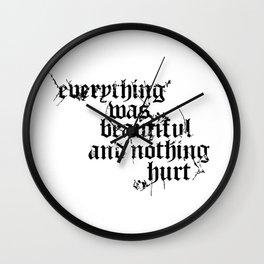 Nothing Hurt Wall Clock