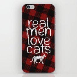 Real Men Love Cats iPhone Skin