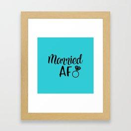Married AF - Turquoise Framed Art Print
